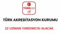 Türk Akreditasyon Kurumu Uzman Yardımcısı Alımı – Başvuru Şartları